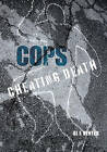 Cops: How One Man (So Far) Saved the Lives of Three Thousand Americans by Al J. Venter (Hardback, 2007)