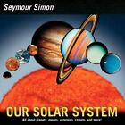 Our Solar System 9780062333797 by Seymour Simon Hardback