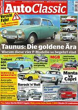 Auto Classic 2/2015 Ford P5/P2/P7/P3 Taunus/Trabant 601/MB C107/MGB/BMW 2000/15