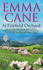 At Fairfield Orchard by Emma Cane (Paperback, 2016)