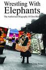Wrestling with Elephants: The Biography of Don Black by James Inverne, Don Black (Hardback, 2003)