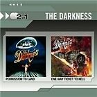 The Darkness - Permission to Land/One Way Ticket to Hell (2008)