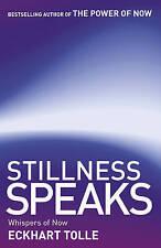 Stillness Speaks: Whispers of Now, Eckhart Tolle, New