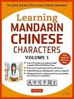 Learning Mandarin Chinese Characters Volume 1: The Quick and Easy Way to Learn Chinese Characters! (HSK Level 1 & AP Exam Prep) by Yi Ren (Paperback, 2017)