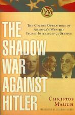 The Shadow War Against Hitler: The Covert Operations of America's Wartime Secret