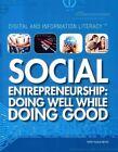 Social Entrepreneurship: Doing Well While Doing Good by Terry Teague Meyer (Paperback / softback, 2014)