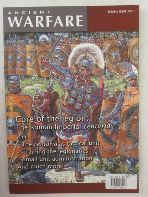 Core of the Legion - The Roman Imperial Centuria 2010 Ancient Warfare Special Ed