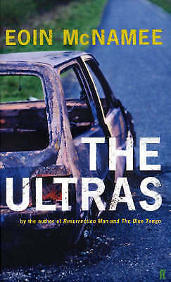 1 of 1 - The Ultras by Eoin McNamee BRAND NEW BOOK (Paperback, 2004)