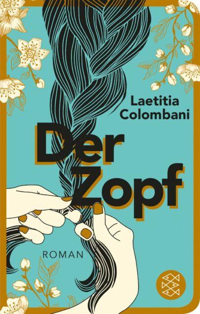 Der Zopf. Laetitia Colombani. Spiegel Bestseller. Roman liebe Buch wie neu