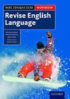WJEC Eduqas GCSE English Language: Revision Workbook by Natalie Simpson, Michelle Doran, Barry Childs, Julie Swain (Paperback, 2016)