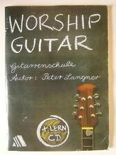 Peter Langner - Worship Guitar, Gitarrenschule Anfänger, deutsch, mit CD