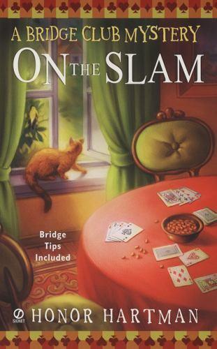 On The Slam (A Bridge Club Mystery #1) by Hartman, Honor