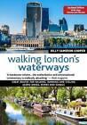 Walking London's Waterways, Rev Edn by Gilly Cameron-Cooper (Paperback, 2016)