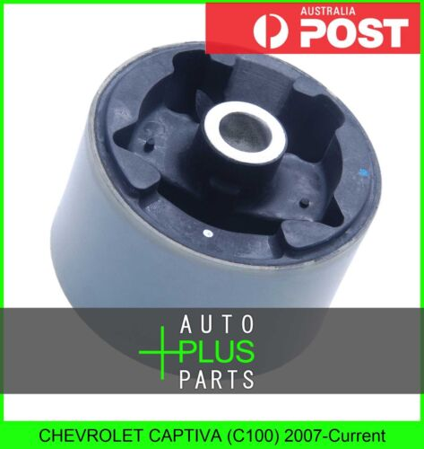 C100 Ruber Bush Front Engine Mount Steady Mounting Fits CHEVROLET CAPTIVA