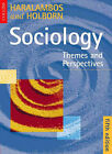 Sociology: Themes and Perspectives by Martin Holborn, R.M. Heald, Michael Haralambos (Paperback, 2000)