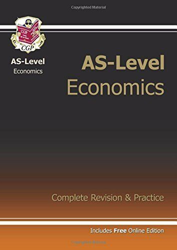AS-Level Economics Complete Revision & Practice (with online edition) for exams