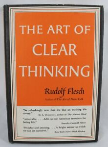 The-Art-Of-Clear-Thinking-by-Rudolf-Flesch-1951-HC-DJ
