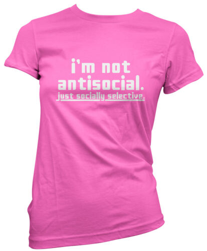 I/'m Not Antisocial Just Socially Selective Womens T-Shirt