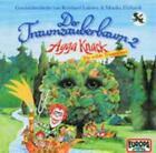 Der Traumzauberbaum 2: Agga Knack,die wilde Traum von Reinhard Lakomy (2004)