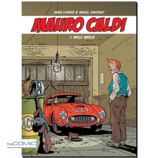 Mauro Caldi 1 Mille Miglia Lapiere Constant RENNFAHRER Franko Belgisch COMIC