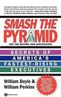 Smash the Pyramid by William Doyle, William Perkins (Paperback, 1997)