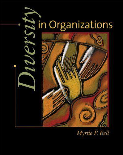 Diversity in Organisationen von Bell, Myrte P