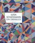 Luisa Schatzmann von Luisa Schatzmann (2013, Kunststoffeinband)