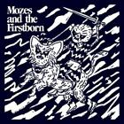 Mozes And The Firstborn von Mozes And The Firstborn (2013)