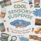 Cool Sensory Suspense: Fun Science Projects about the Senses by Esther Beck (Hardback, 2007)
