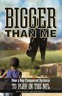 Bigger Than Me by M M Buckner, Jovan Haye (Paperback / softback, 2013)