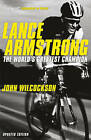 Lance Armstrong by John Wilcockson (Paperback, 2010)
