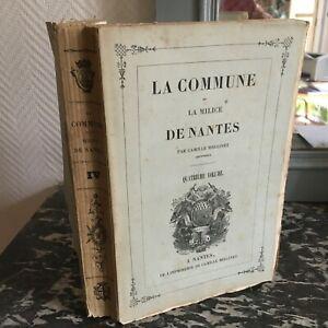 La Comune E La Milizia Di Nantes T.4 Camille Mellinet 1841