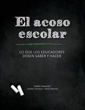 Investigación y Desarrollo para la Prevención Del Acoso Escolar - Bullying:...