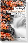 Plebanus Ioannes. Thabiti kumi von Ivan Pregelj (2013, Kunststoffeinband)