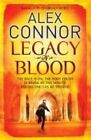Legacy of Blood by Alex Connor 9781849163620 Paperback 2012
