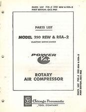 Chicago Pneumatic Vintage 250 Rew Rea 2 Rotary Air Compressor Parts Manual 1965