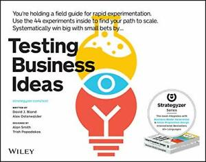 Testing Business Ideas By Osterwalder Alexander Book The Fast Free Shipping 9781119551447 Ebay