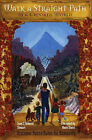 Walk a Straight Path in a Crooked World by Isaac Stewart, Rebecca Stewart (Paperback, 2000)