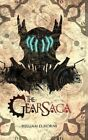 The Gearsaga by William D Horne (Hardback, 2016)