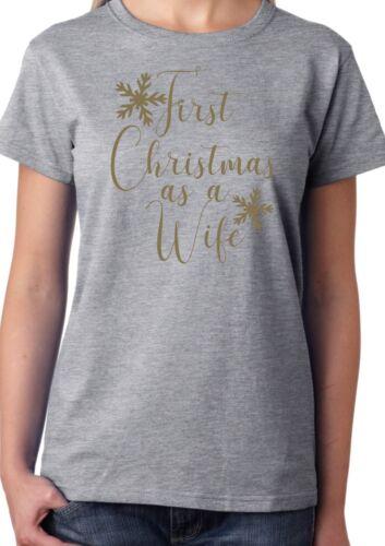 Premier Noël comme une femme t-shirt-Mariée Mariage Mariée Cadeau de Noël