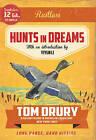 Hunts in Dreams by Tom Drury (Paperback, 2015)