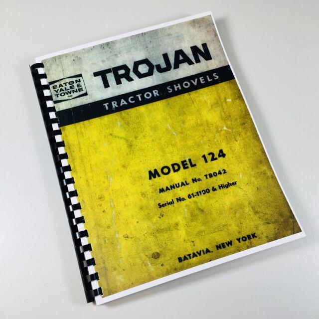Trojan Tractor Shovels Loader Model 124 Operators Owners