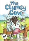 The Clumsy Cow: Magpies Level 3 by Julia Moffatt (Paperback, 2014)