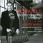 Erich Wolfgang Korngold - Korngold: Violin Concerto; Violin Sonata (2015)