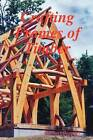 Crafting Frames of Timber by Michael Beaudry (Paperback, 2009)