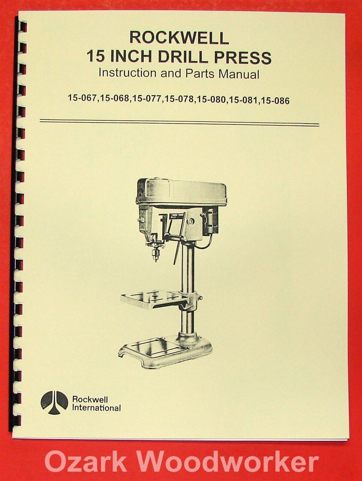 "15/"" inch Drill Press Operator Instruct Maint Manual Rockwell Delta 6 Plus 6/"""