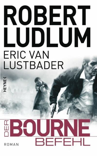 DER BOURNE BEFEHL - Robert Ludlum - neuwertig - geb.Ausgabe