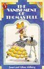 The Vanishment of Thomas Tull by Janet Ahlberg, Allan Ahlberg (Paperback, 1985)