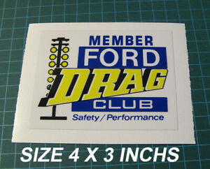 Ford-Drag-Club-Member-Safety-Performance-Drag-Racing-Vinyl-Decal-Sticker-NHRA