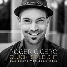 ROGER CICERO - GLÜCK IST LEICHT: DAS BESTE VON 2006-2016   CD NEU